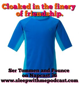 Napcast 36 and swimshirt