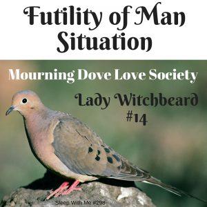 Futility of Man Situation
