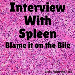 Interview WithA Spleen