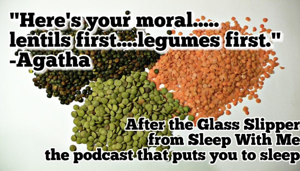 Lentils are the moral of the story