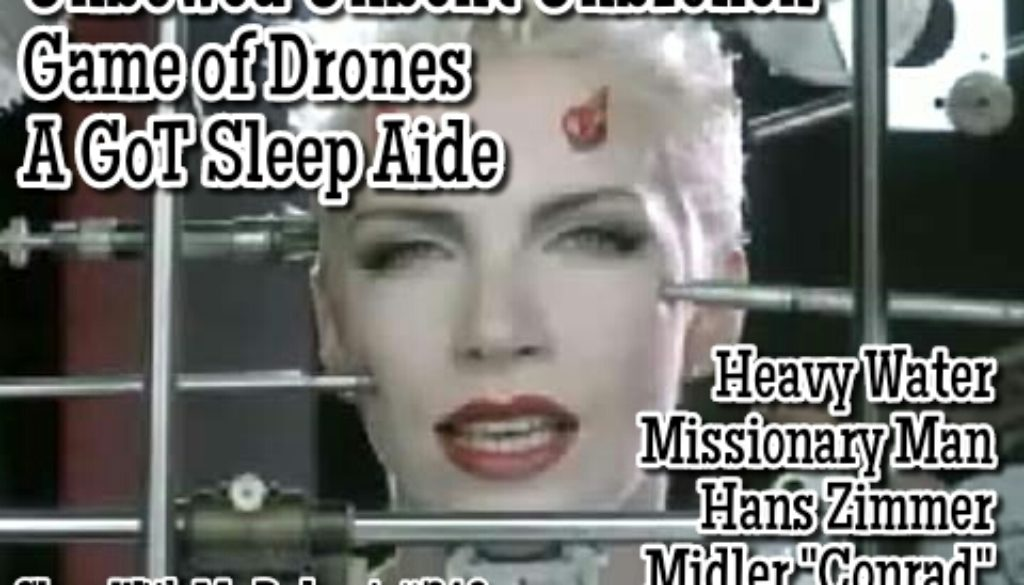"""Unbowed, Unbent, Unbroken"" remixed -Game of Drones a Relaxing GoT Sleep Podcast"
