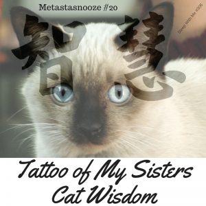 Tattoo of My Sisters Cat Wisdom