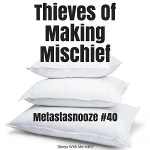 Thieves OfMakingMischev1