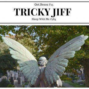 TRICKY JIFF