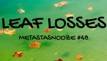 Leaf Losses