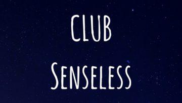 clubsenseless