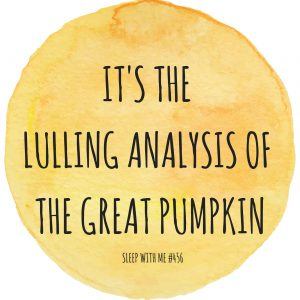 its-the-lulling-analysis-of-the-great-pumpkin
