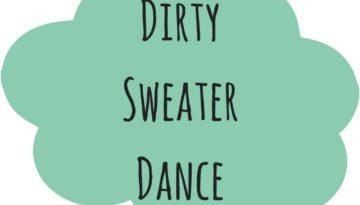 dirtysweaterdance
