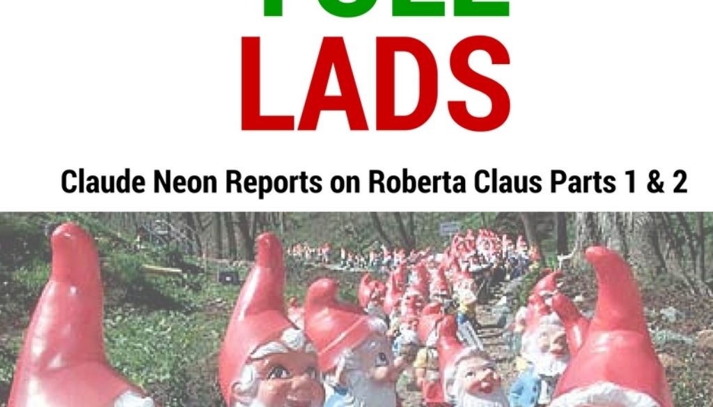 Roberta Claus vs the Yule Lads | Claude Neon Reports Parts 1 & 2