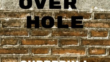 Hand Over Hole   Superdull Stories   Sleep With Me #496